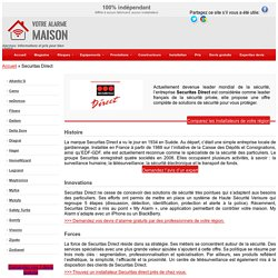 Securitas Direct - Histoire, innovations, forces, SAV