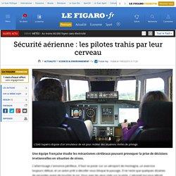Sécurité aérienne: les pilotes trahis par leur cerveau