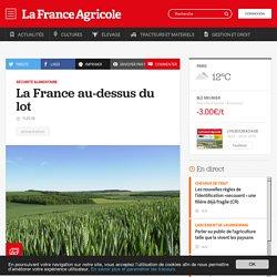 Sécurité alimentaire : La France au-dessus du lot