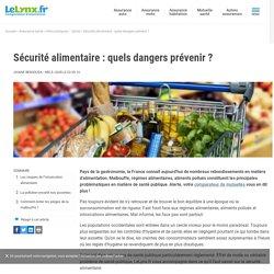 Sécurité alimentaire: quels dangers prévenir? - LeLynx.fr