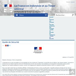 Guide de Sécurité - Ambassade de France en Indonésie, au Timor oriental et auprès de l'ASEAN