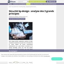 Sécurité by-design : analyse des 3 grands principes
