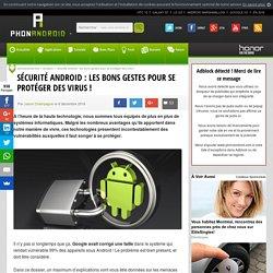 Sécurité Android : les bons gestes pour se protéger des virus