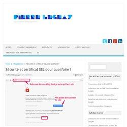 Sécurité et certificat SSL pour quoi faire ?