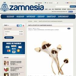 Santé & sécurité des champignons magiques