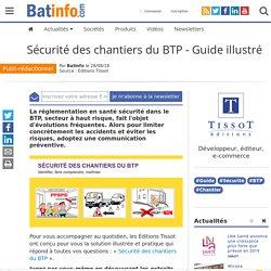 Sécurité des chantiers du BTP - Guide illustré