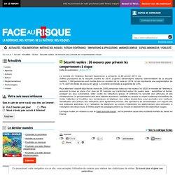 FACE AU RISQUE - Sécurité routière : 26 mesures pour prévenir les comportements à risque