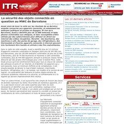 La sécurité des objets connectés en question au MWC de Barcelone
