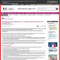 Sécurité des écoles, collèges, lycées : consignes applicables à partir du 23 novembre 2015