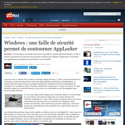 Windows : une faille de sécurité permet de contourner AppLocker - ZDNet