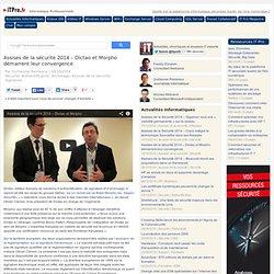 Assises de la sécurité 2014 – Dictao et Morpho démarrent leur convergence