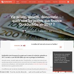 Vie privée, sécurité, démocratie... : quels sont les projets que finance DuckDuckGo en 2017 ? - Tech