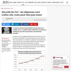 Sécurité de l'IoT: les dépenses vont croître vite, mais peut-être pas assez