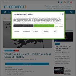 Sécurité des sites web : L'utilité des flags Secure et HttpOnly