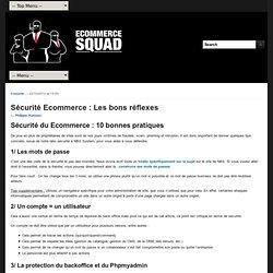 Blog Ecommerce Squad tout sur le EcommerceSécurité Ecommerce : Les bons réflexes