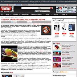 Sécurité : l'éditeur Mykonos se joue des hackers