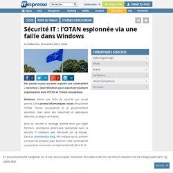 Sécurité IT : l'OTAN espionnée via une faille dans Windows