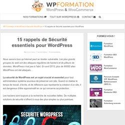 15 rappels de Sécurité essentiels pour WordPress