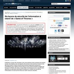 Six leçons de sécurité de l'information à retenir de « Game of Thrones »