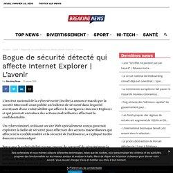 Bogue de sécurité détecté qui affecte Internet Explorer