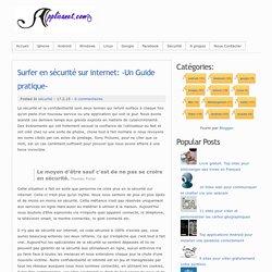 Surfer en sécurité sur internet: -Un Guide pratique-