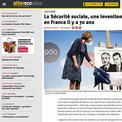 La Sécurité sociale, une invention anglo-saxonne importée en France il y a 70 ans