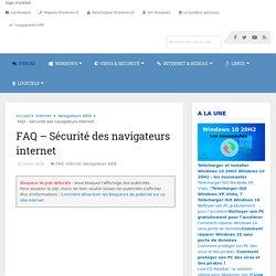 FAQ - Sécurité des navigateurs internet