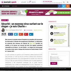 """Sécurité : un nouveau virus surfant sur le slogan «je suis Charlie"""""""