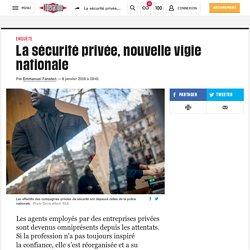 (13) La sécurité privée, nouvelle vigie nationale