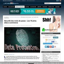 Sécurité des mots de passe : Les 10 pires sites e-commerce