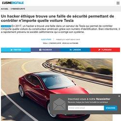 Un hacker éthique trouve une faille de sécurité permettant de contrôler n'importe quelle voiture Tesla