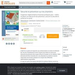 Sécurité et prévention sur les chantiers - Charlène Gauthier ,...