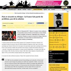 Paix et sécurité en Afrique: la France fait partie du problème, pas de la solution