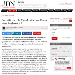 Sécurité dans le Cloud: des problèmes sans fondement?
