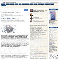 Sécurité IoT : des produits pas finis