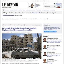 Le Conseil de sécurité demande de protéger hôpitaux et médecins dans les conflits