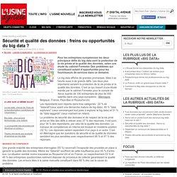 Sécurité et qualité des données : freins ou opportunités du big data ?