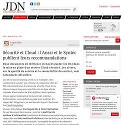 Sécurité et Cloud : l'Anssi et le Syntec publient leurs recommandations - Journal du Net Solutions