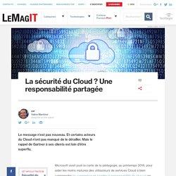 La sécurité du Cloud? Une responsabilité partagée