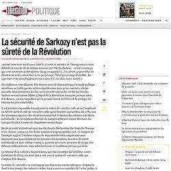 La sécurité de Sarkozy n'est pas la sûreté de la Révolution