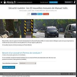 Sécurité routière : les 22 nouvelles mesures de Manuel Valls - NADIA SEBAN