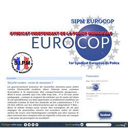 Sécurité routière : excès de répression ? - Site du SIPM-FPIP/EUROCOP