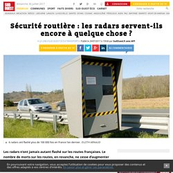 Sécurité routière: les radars servent-ils encore à quelque chose? - Sud Ouest.fr