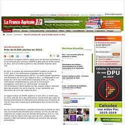 FRANCE AGRICOLE 10/06/13 Sécurité sanitaire/UE Près de 8.800 alertes en 2012