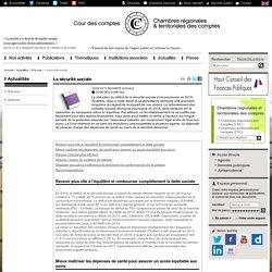 La sécurité sociale / A la une / Actualités / Accueil - Cour des comptes