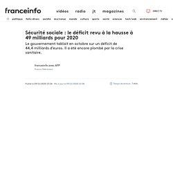 Sécurité sociale: le déficit revu à la hausse à 49milliards pour 2020