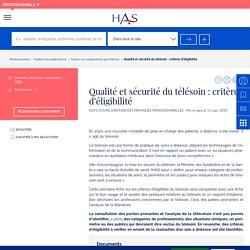 Qualité et sécurité du télésoin : critères d'éligibilité