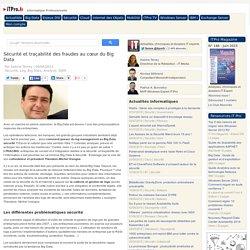 Sécurité et traçabilité des fraudes au cœur du Big Data
