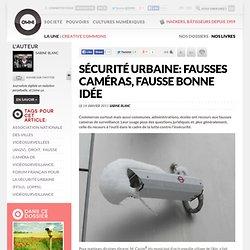 Sécurité urbaine: fausses caméras, fausse bonne idée » Article » OWNI, Digital Journalism