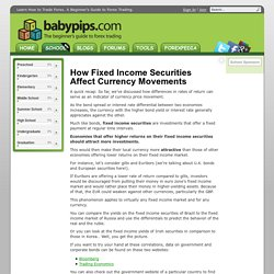 How Fixed Income Securities Affect Currency Movements